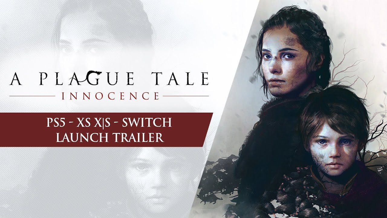 A Plague Tale: Innocence - PlayStation 5, Xbox Series X|S und Nintendo Switch Launch Trailer [ENG]